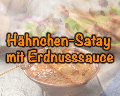 Hähnchen-Satay mit Erdnusssauce