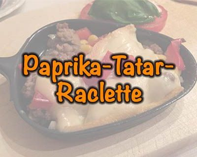 Paprika-Tatar-Raclette