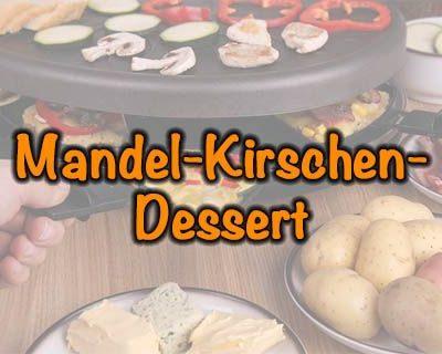 Mandel-Kirschen-Dessert