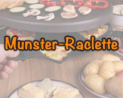 Munster-Raclette