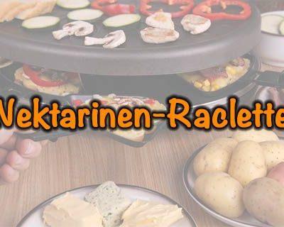 Nektarinen-Raclette