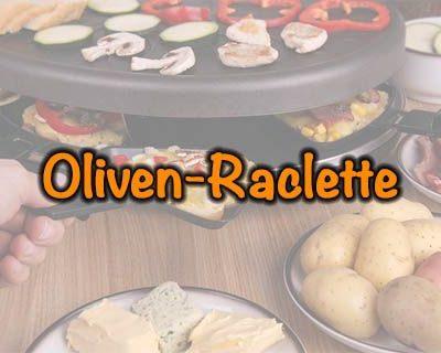 Oliven-Raclette