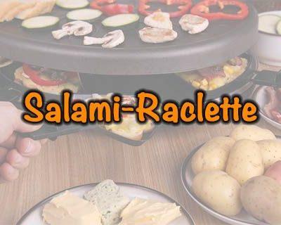 Salami-Raclette