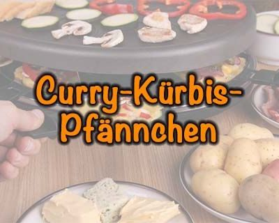 Curry-Kürbis-Raclette